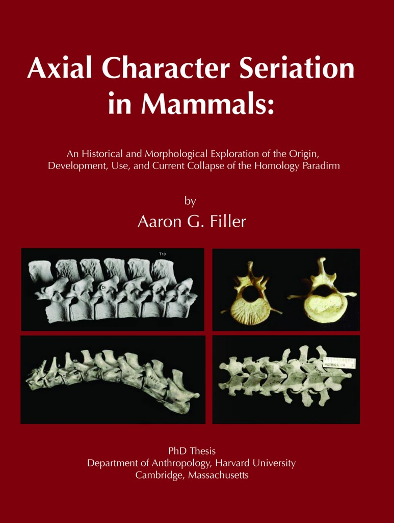 Axial Character Seriation in Mammals by Aaron Filler (2007), published by BrownWalker Press. This book is a republication of Aaron's widely cited 1986 Harvard PhD Thesis.